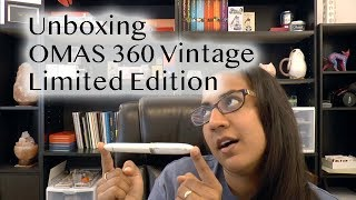 Unboxing an Omas 360 Vintage Limited Edition Fountain Pen