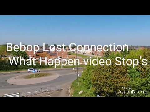 Bebop Lost Connection Video Recording Stops