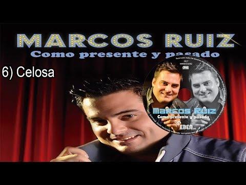 6)Celosa - Marcos Ruiz.Como presente y pasado