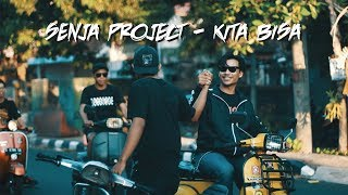 Senja Project Kita Bisa Official Video Clip