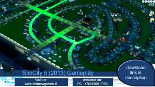 SimCity 5 Gameplay and Download - No Commentary in 10min of city building