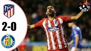 Atletico Madrid vs Getafe 2-0 Highlights  Resumen All Goals 07012018