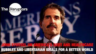 John Stossel on American Debt, Healthcare Bubble and Libertarianism for Better World | StosselTV