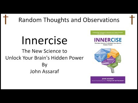 Random Thoughts and Observations Innercise The New Science to Unlock Your Brains Hidden Power by Joh Mp3