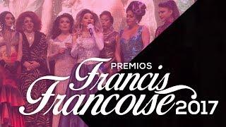 Premios Francis Francoise 2017 - Parte 2