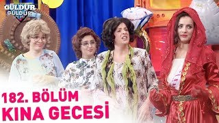 Güldür Güldür Show 182. Bölüm | Kına Gecesi