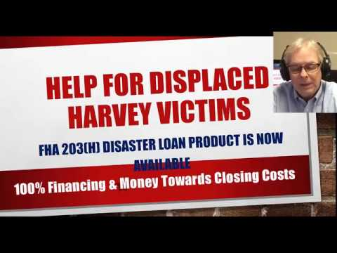 Help For Hurricane Harvey Victims FHA 203h