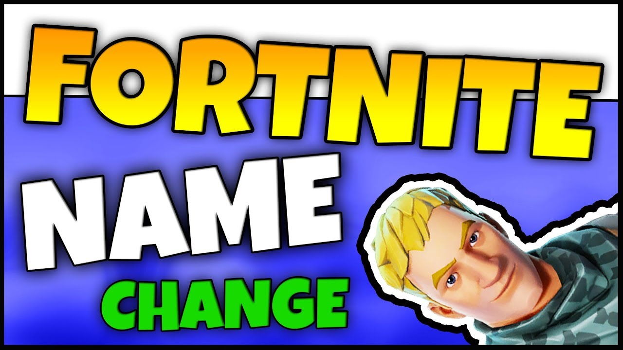 How To Change Your Fortnite Name Change Username