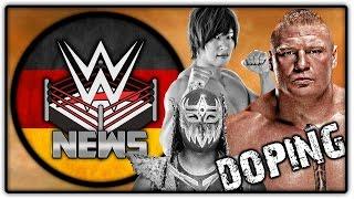 Brock Lesnar Doping vor UFC? - Die Konsequenzen! WWE Neuzugänge! (Wrestling News Deutsch/German)