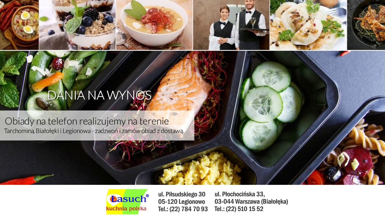 Organizacja Imprez Okolicznościowych Obiady Domowe Legionowo łasuch Kuchnia Polska Sp Z Oo