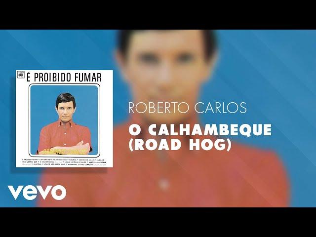 Roberto Carlos - O Calhambeque (Road Hog) (Áudio Oficial)
