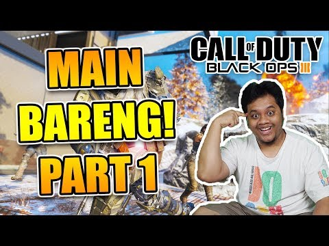 NYANGKUT!! - Black Ops 3 ft. SUBSCRIBERS (PART 1)