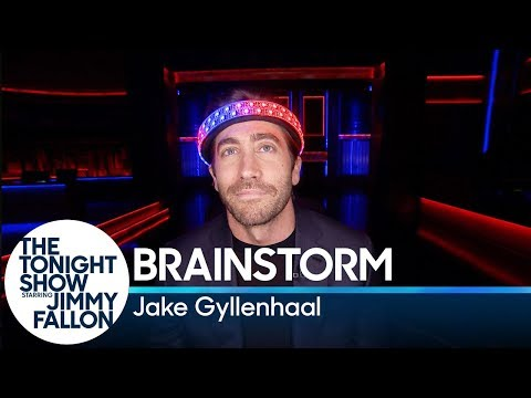 Brainstorm with Jake Gyllenhaal