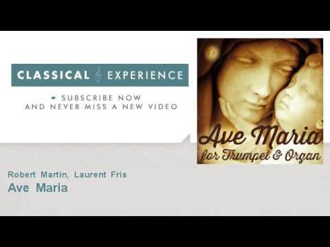 Charles Gounod : Ave Maria