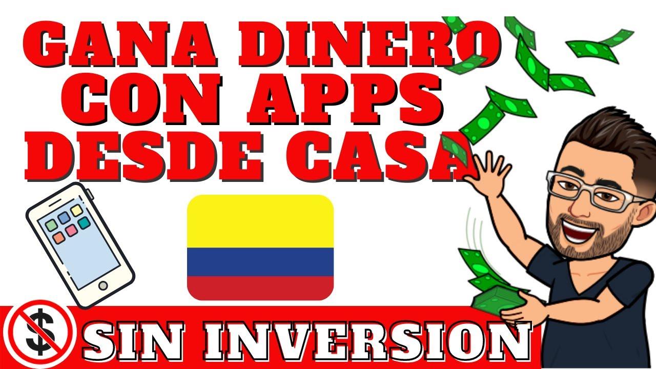 📱3 Aplicaciones para GANAR DINERO  POR INTERNET SIN INVERSION,  en Colombia 💵