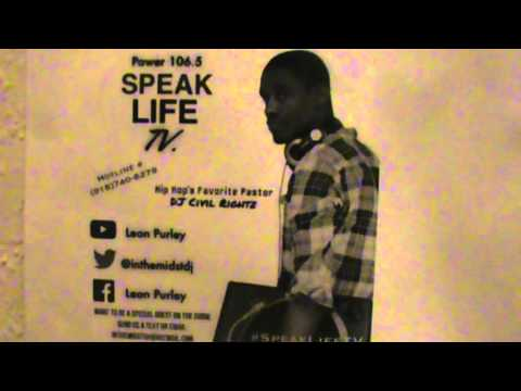 DJ Civil Rightz-Speak Life Radio-K.T. Johnson-Ep. 52