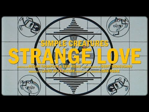 Simple Creatures 'Strange Love' EP Pre-Order And New Video