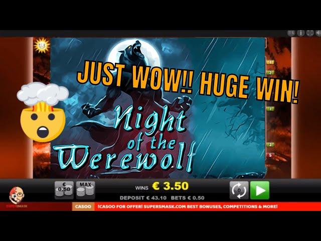 Night of the Werewolf!! INSANE Hits in Bonus!!