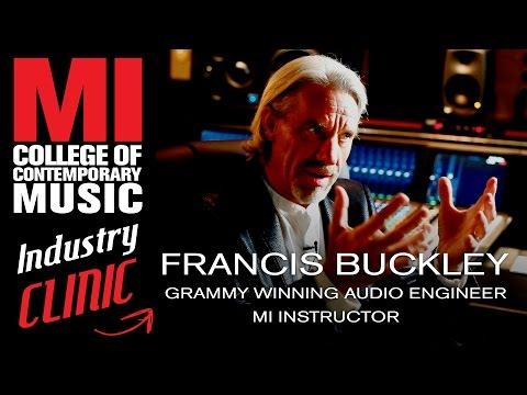 Francis Buckley Grammy Winning Audio Engineer, MI Instructor