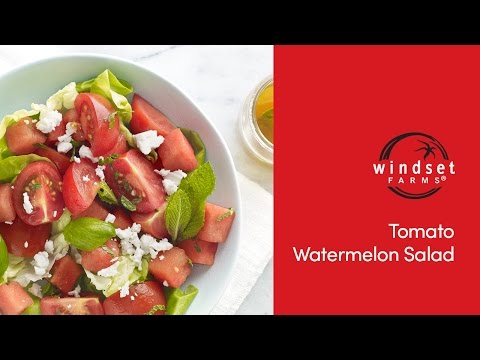 Windset Farms: Tomato Watermelon Salad