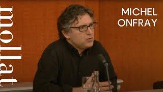 Michel Onfray - Contre-histoire de la philosophie Volume 7  : La construction du surhomme