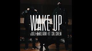 JULI GIULIANI - WAKE UP feat SR.CHEN [FILM BY LOWBATTERY]