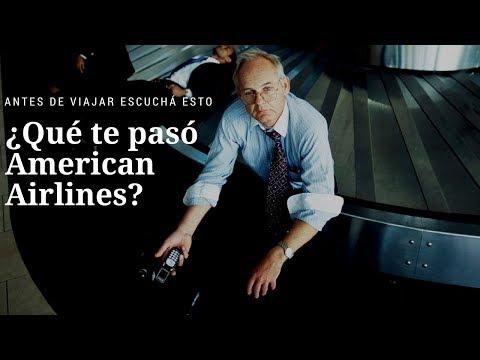 ¿Qué Te Pasó American Airlines?