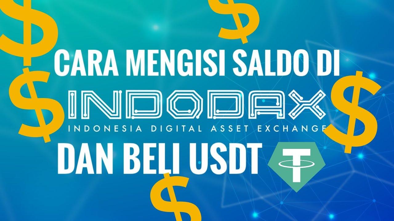 Cara Mengisi Saldo di Indodax dan cara beli USDT - YouTube
