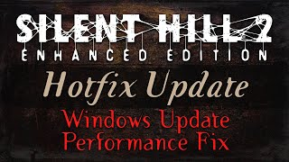 Silent Hill 2: Enhanced Edition - Installation Guide