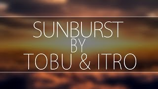 UC4U ♫ - Tobu & Itro - Sunburst  - (download)