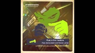 WicKed 7 - Music Is Medicine Joe Le Groove & Jib Rafill RMX