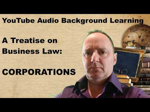 Corporations: A Treatise on Business Law