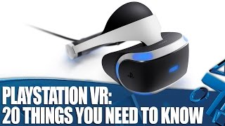 PlayStation VR: 20 Things You Need To Know