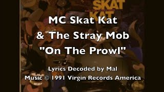 "MC Skat Kat - ""On The Prowl"" Lyrics"