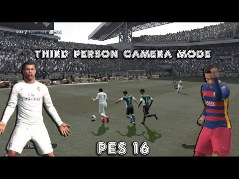 PES 16 – Have you tried the THIRD PERSON CAMERA MODE?