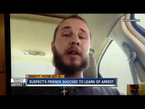 Friends shocked to learn about arrest of accused Seminole Heights killer
