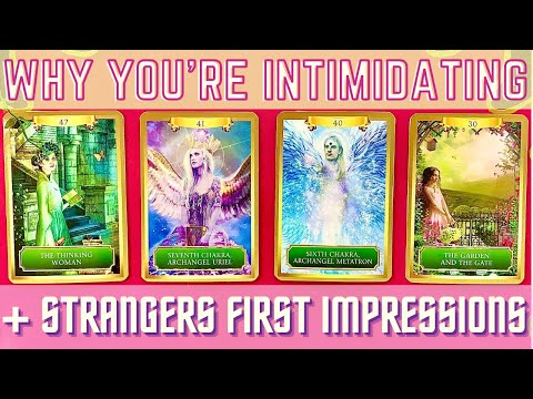 🤔 WHY ARE YOU INTIMIDATING? + STRANGERS FIRST IMPRESSION 🔮 PICK A CARD 🔮 TAROT READING