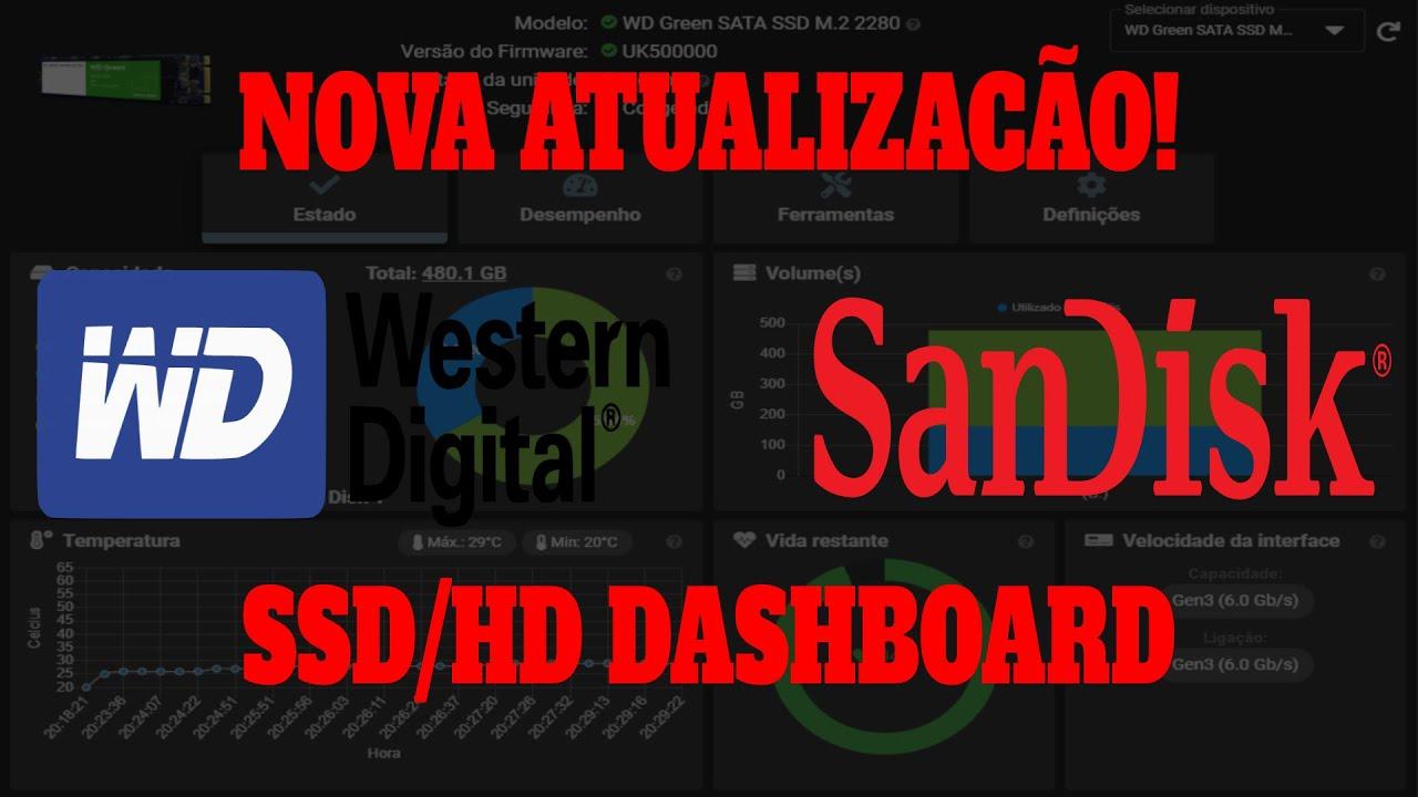 Conferindo atualização SSD/HD Dashboard Western Digital/Sandisk