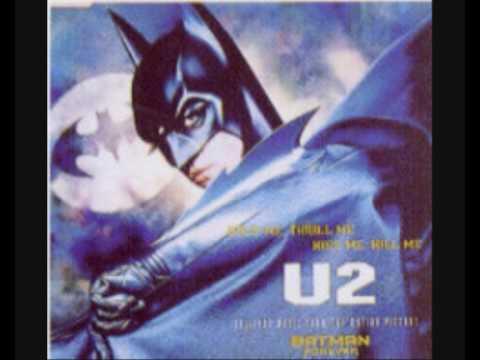 U2 - Hold me, thrill me, kiss me, kill me (Audio Karaoke)