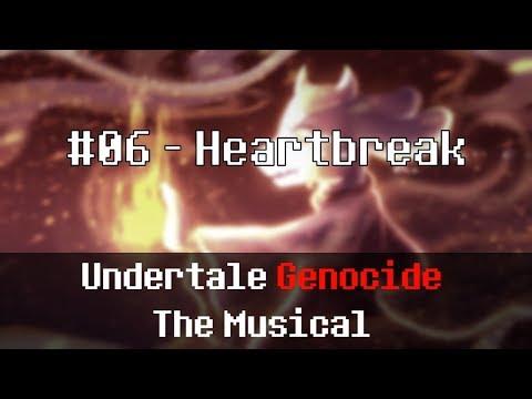 Undertale Genocide: The Musical - Heartbreak (REMASTERED)