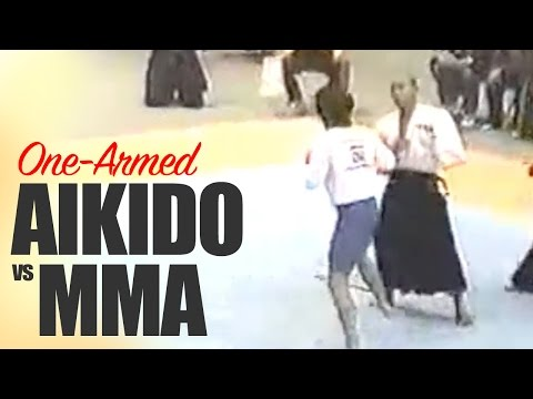 Armless Aikido vs MMA Mixed Martial Artist