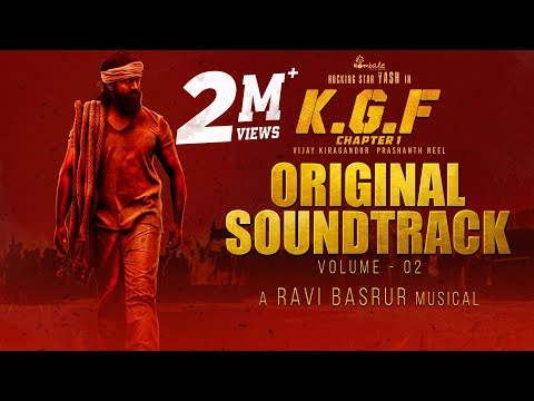 KGF Chapter 1 - BGM Original Soundtrack  Vol 2  Yash  Ravi Basrur Prashanth NeelHombale Films
