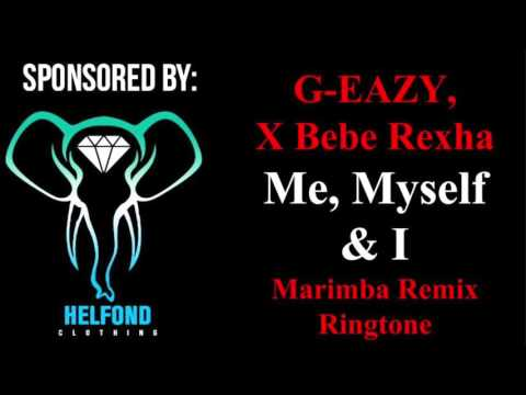 G-Eazy, X Bebe Rexha - Me Myself and I Marimba Remix Ringtone and Alert