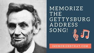 Memorize the Gettysburg Address Song Fast & Easily!