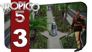 |03| Tropico 5 - Palmen für die Armen [Ger]