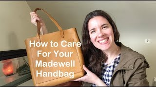 5 Tips - How to Care for Your Leather Madewell Bag