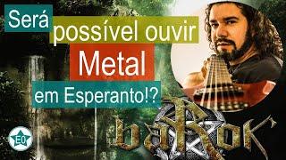 Heavy Metal em Esperanto!   Esperanto do ZERO!