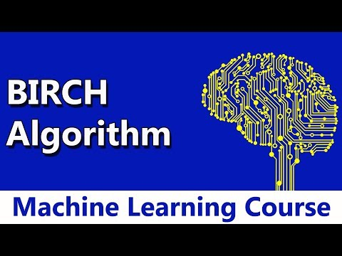 Machine Learning #73 BIRCH Algorithm | Clustering
