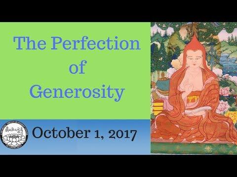 How to begin the perfection of generosity, October 1 2017