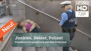 Junkies, Dealer, Polizei - Frankfurt am Main [Doku/2017/ᴴᴰ]